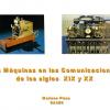 Charla: Las máquinas en las comunicaciones de los siglos XIX y XX